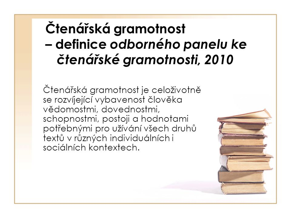 Čtenářská gramotnost – definice odborného panelu ke