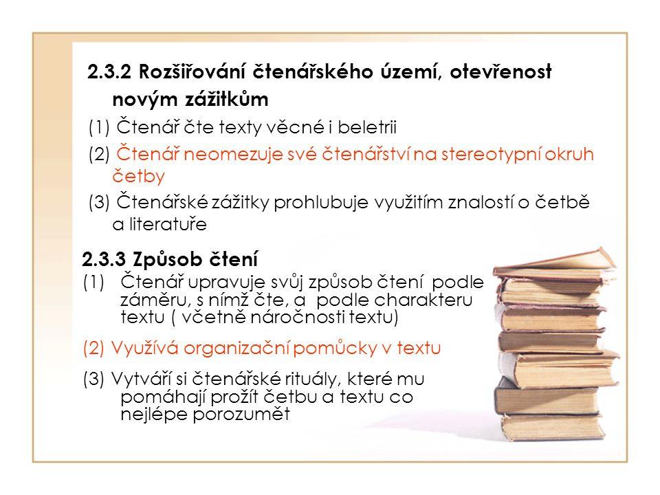 2.3.2 Rozšiřování čtenářského území, otevřenost novým zážitkům