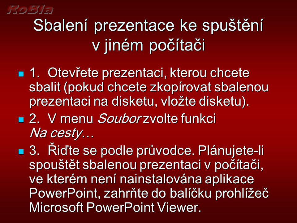 Sbalení prezentace ke spuštění v jiném počítači