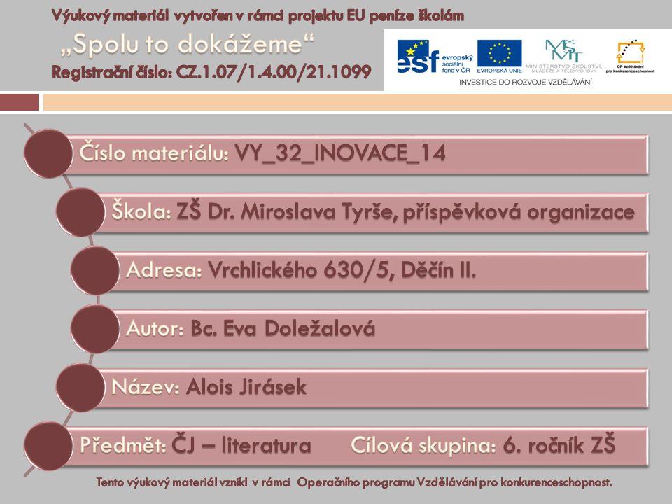 Číslo materiálu: VY_32_INOVACE_14