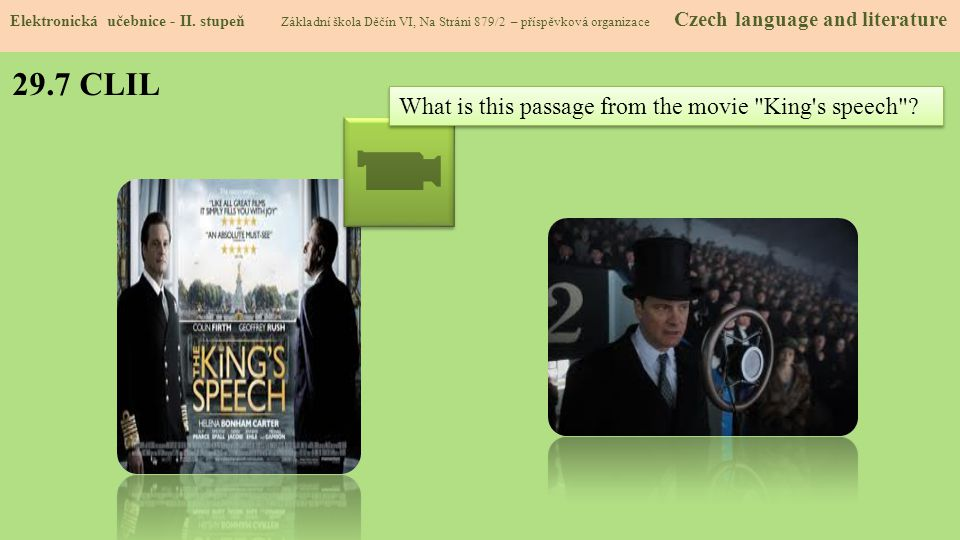 29.7 CLIL What is this passage from the movie King s speech