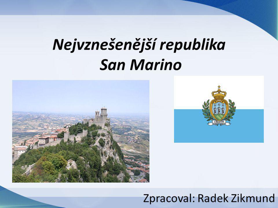 Nejvznešenější republika San Marino