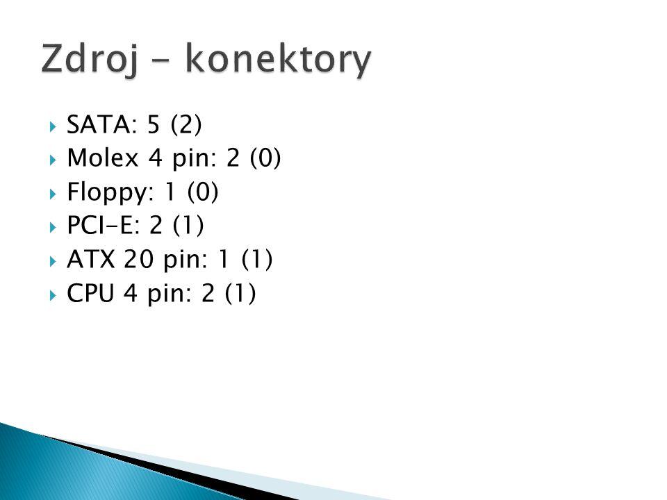 Zdroj - konektory SATA: 5 (2) Molex 4 pin: 2 (0) Floppy: 1 (0)
