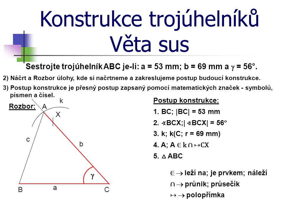 Sestrojte trojúhelník ABC je-li: a = 53 mm; b = 69 mm a g = 56°.