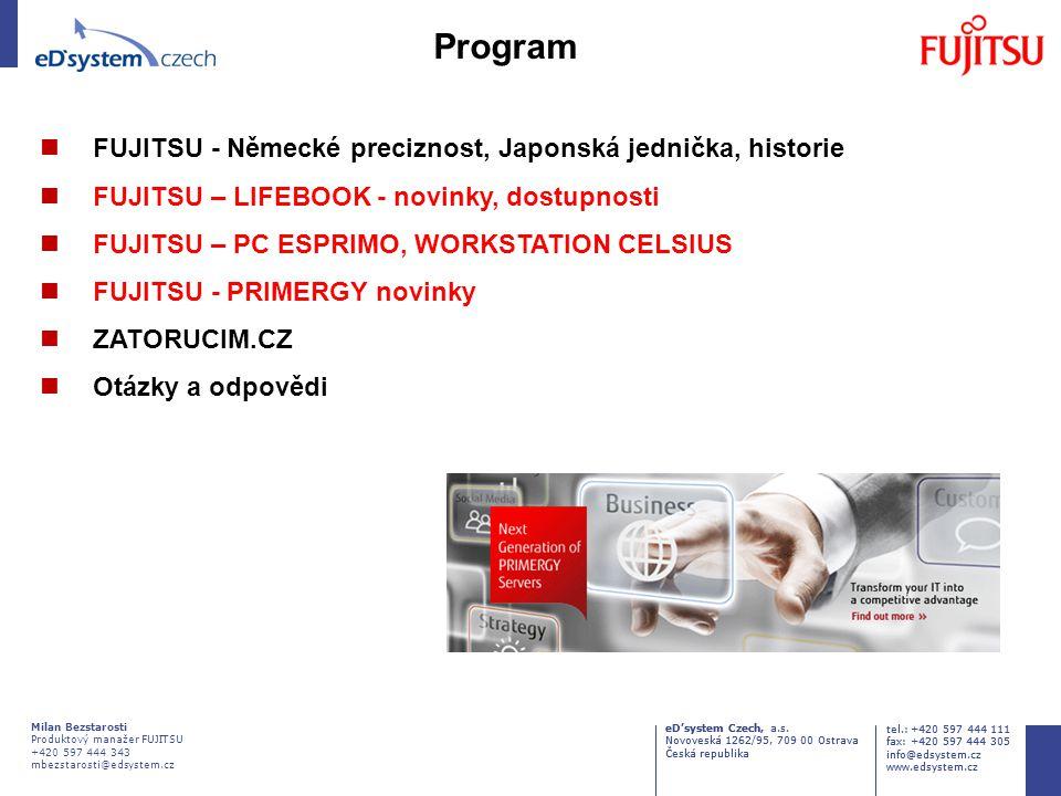 Program FUJITSU - Německé preciznost, Japonská jednička, historie