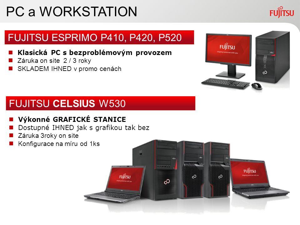 PC a WORKSTATION FUJITSU ESPRIMO P410, P420, P520 FUJITSU CELSIUS W530