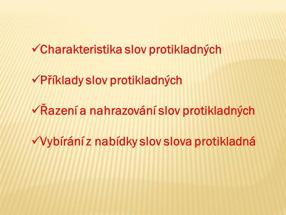 Charakteristika slov protikladných