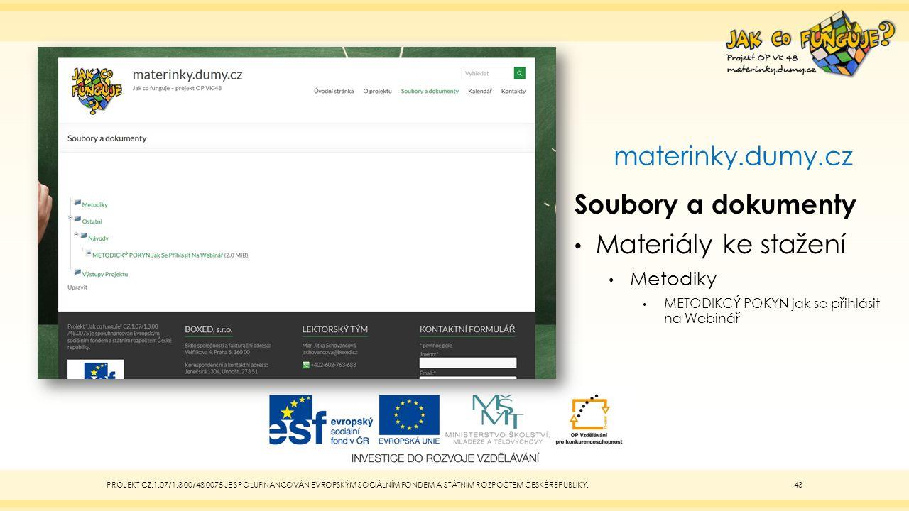 materinky.dumy.cz Soubory a dokumenty Materiály ke stažení Metodiky