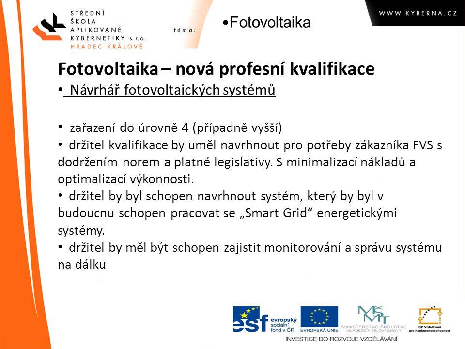 Fotovoltaika – nová profesní kvalifikace