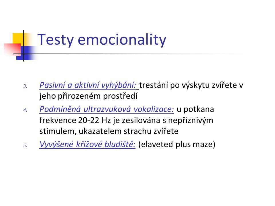 Testy emocionality Pasivní a aktivní vyhýbání: trestání po výskytu zvířete v jeho přirozeném prostředí.