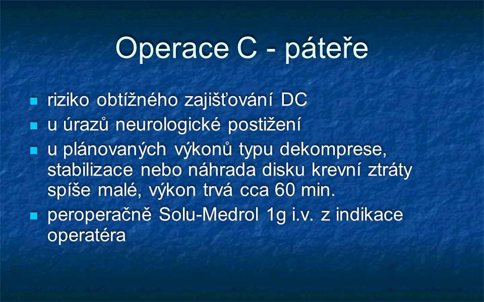 Operace C - páteře riziko obtížného zajišťování DC