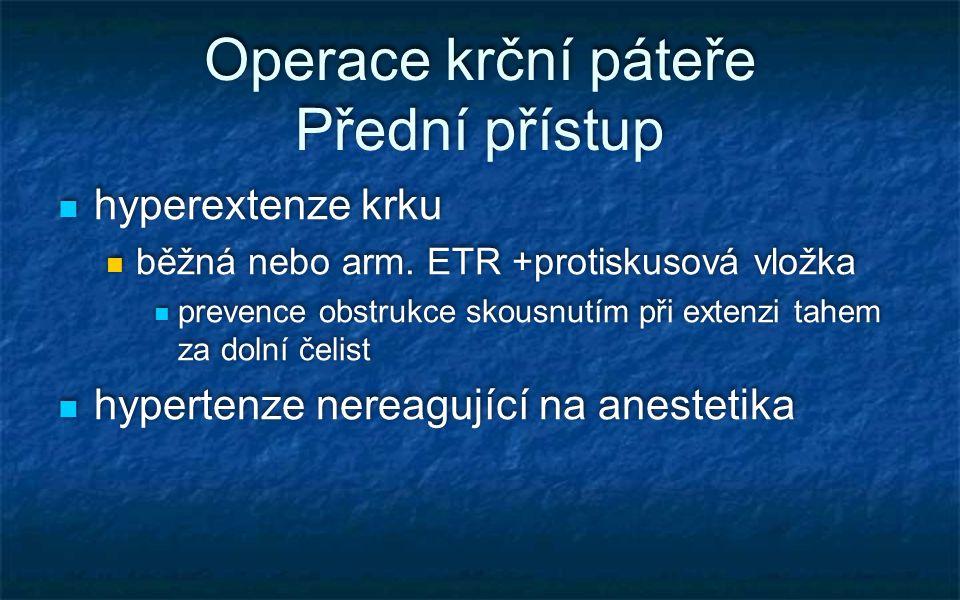 Operace krční páteře Přední přístup