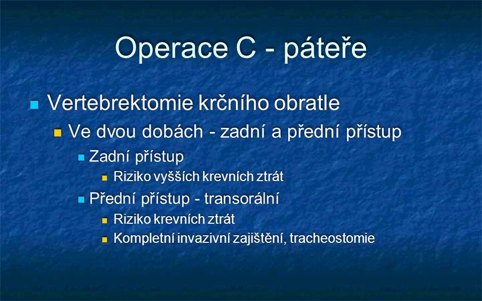 Operace C - páteře Vertebrektomie krčního obratle