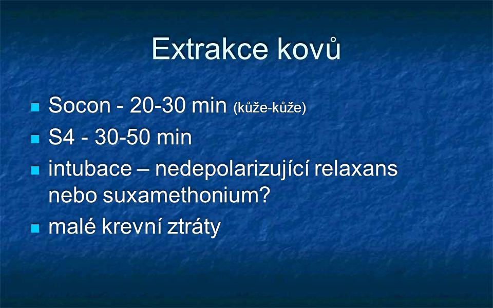 Extrakce kovů Socon - 20-30 min (kůže-kůže) S4 - 30-50 min