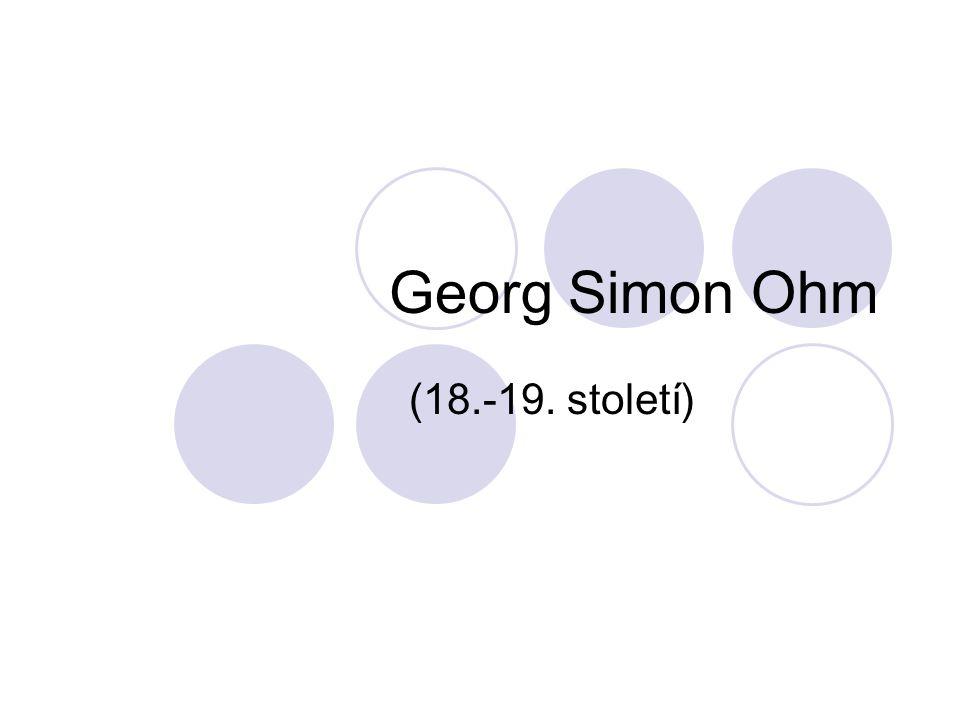 Georg Simon Ohm (18.-19. století)