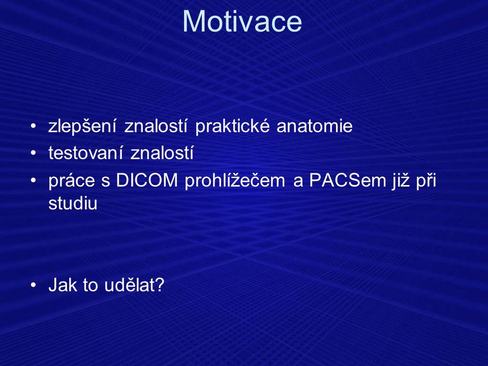 Motivace zlepšení znalostí praktické anatomie testovaní znalostí