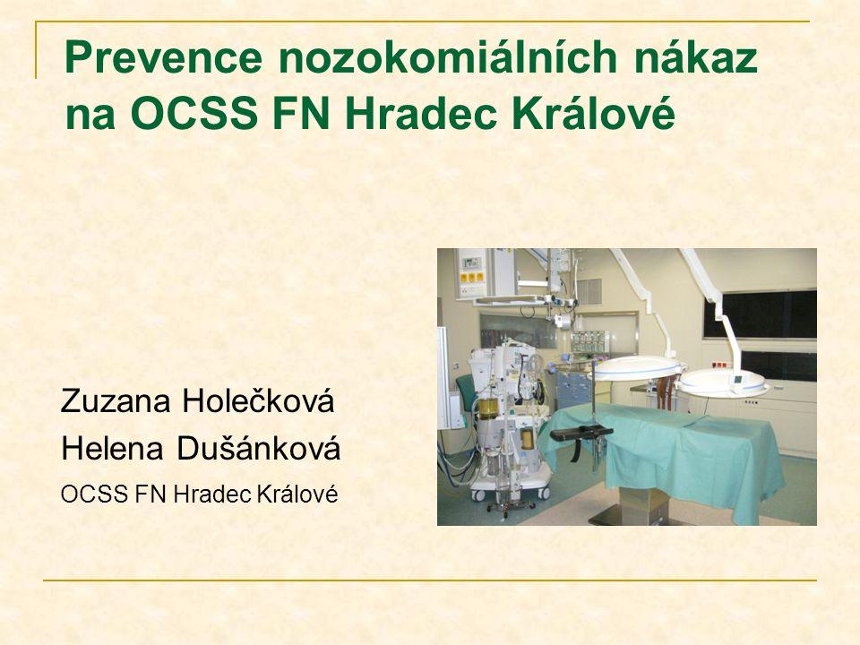Prevence nozokomiálních nákaz na OCSS FN Hradec Králové
