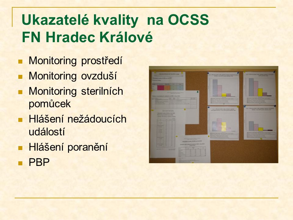 Ukazatelé kvality na OCSS FN Hradec Králové