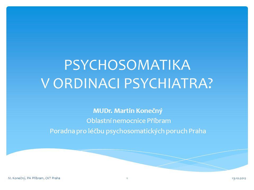 PSYCHOSOMATIKA V ORDINACI PSYCHIATRA