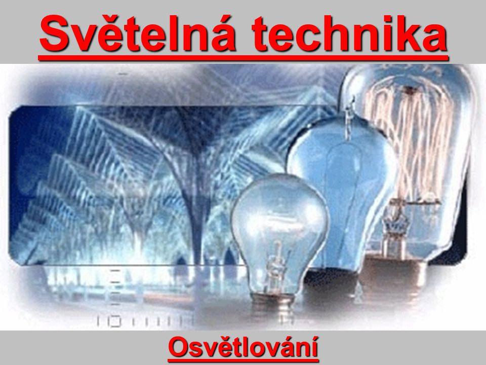 Světelná technika Osvětlování