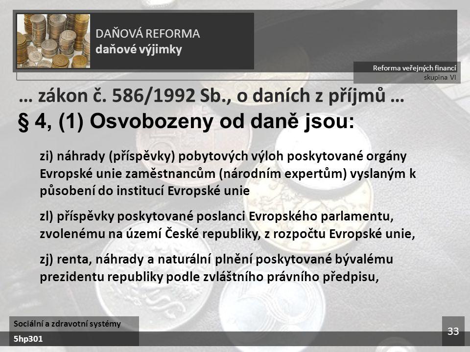 … zákon č. 586/1992 Sb., o daních z příjmů …