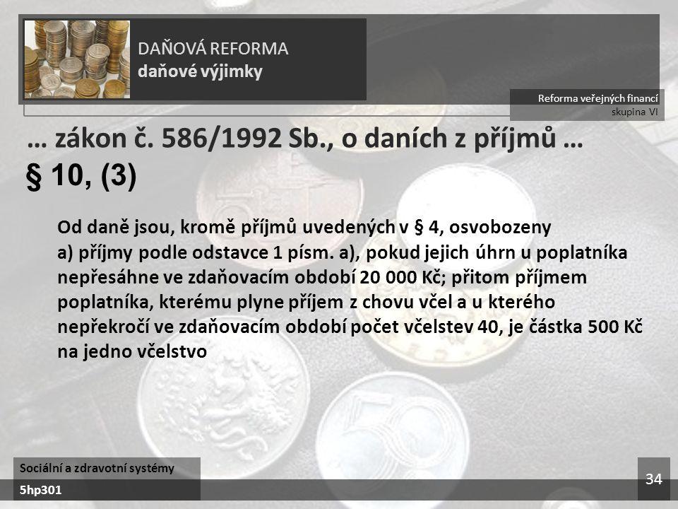 … zákon č. 586/1992 Sb., o daních z příjmů … § 10, (3)