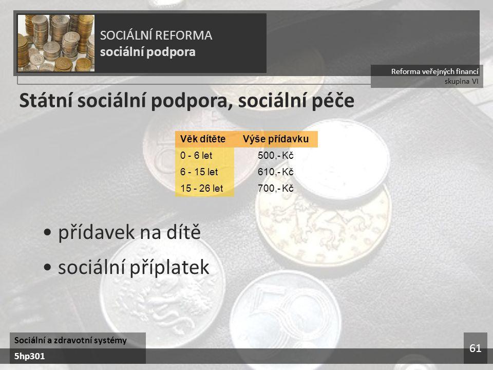 Státní sociální podpora, sociální péče