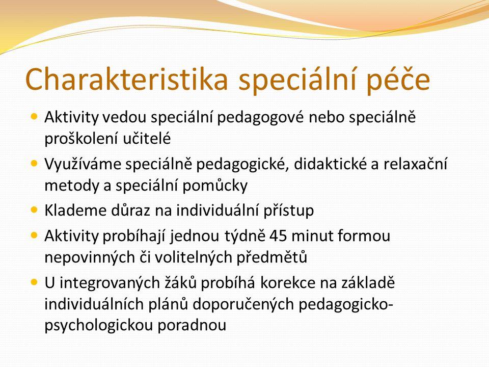 Charakteristika speciální péče