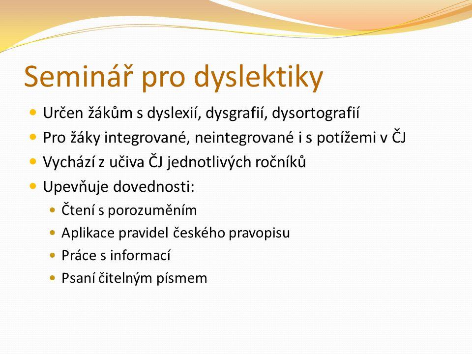 Seminář pro dyslektiky