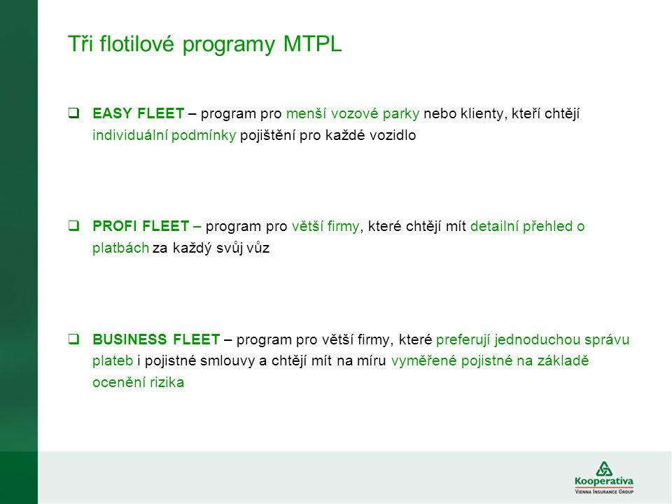 Tři flotilové programy MTPL