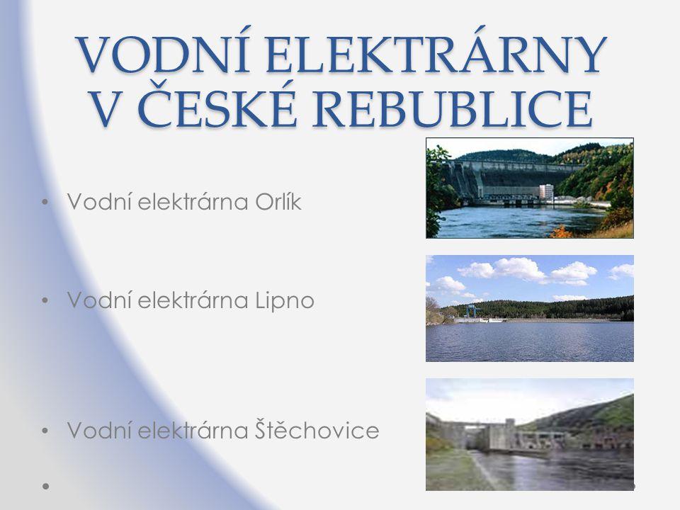 VODNÍ ELEKTRÁRNY V ČESKÉ REBUBLICE