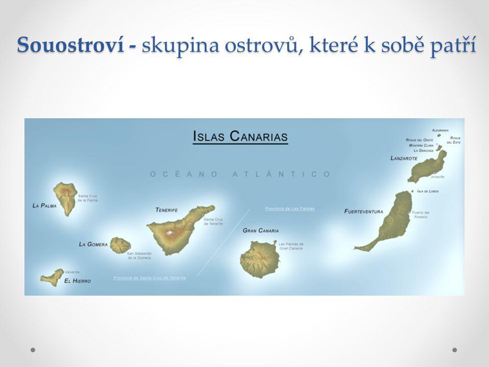 Souostroví - skupina ostrovů, které k sobě patří