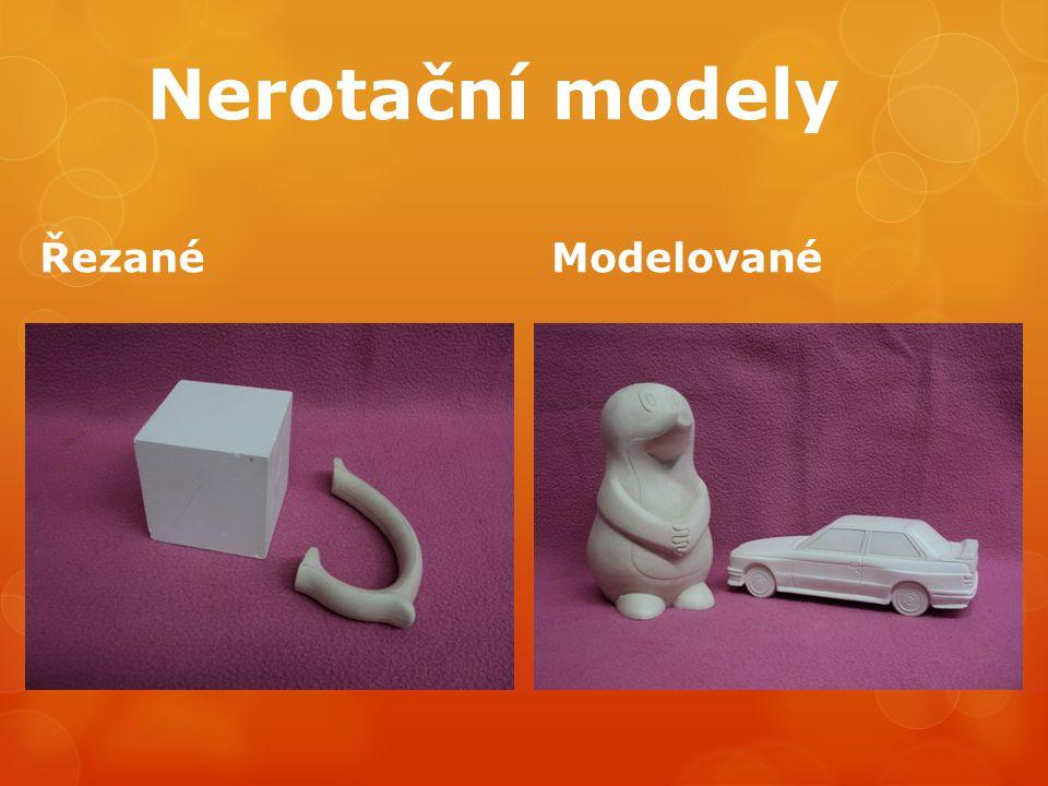 Nerotační modely Řezané Modelované