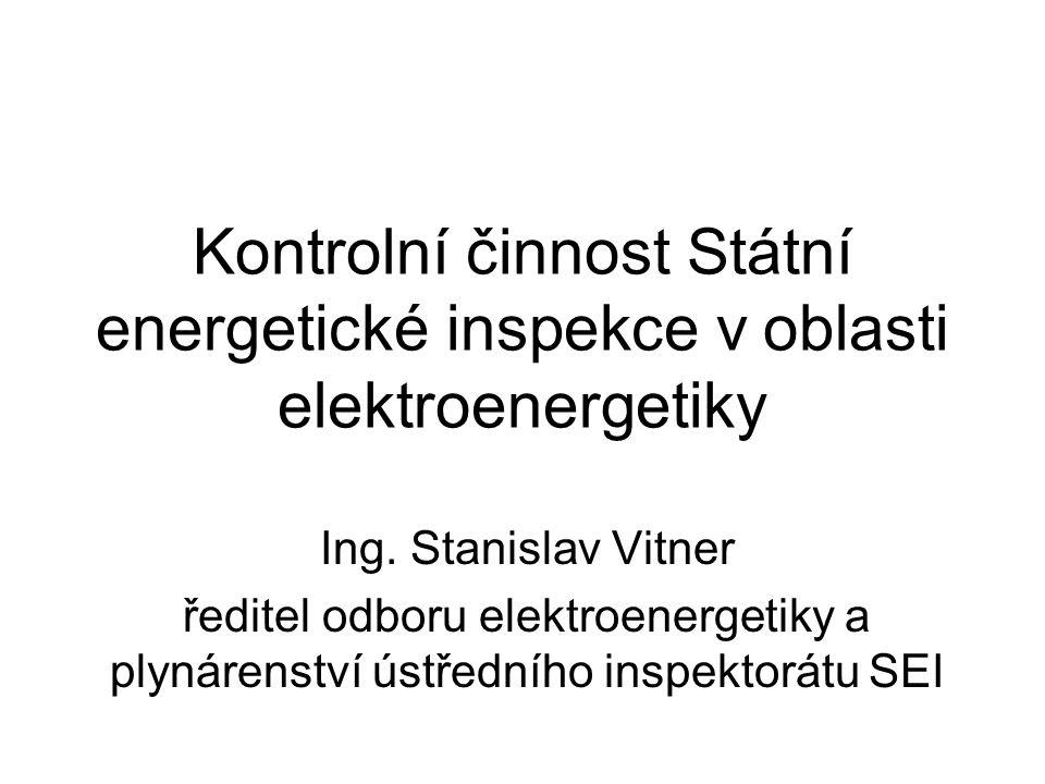 Kontrolní činnost Státní energetické inspekce v oblasti elektroenergetiky