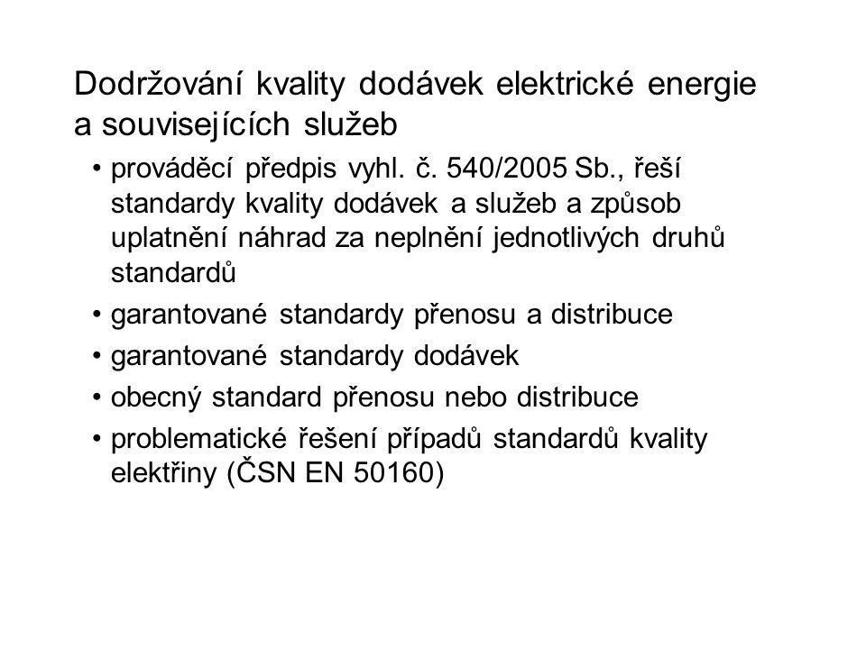 Dodržování kvality dodávek elektrické energie a souvisejících služeb