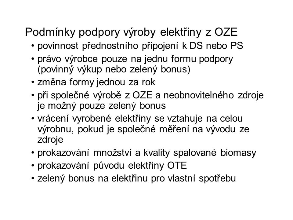 Podmínky podpory výroby elektřiny z OZE