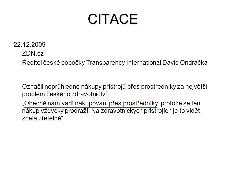 CITACE 22.12.2009. ZDN.cz. Ředitel české pobočky Transparency International David Ondráčka.