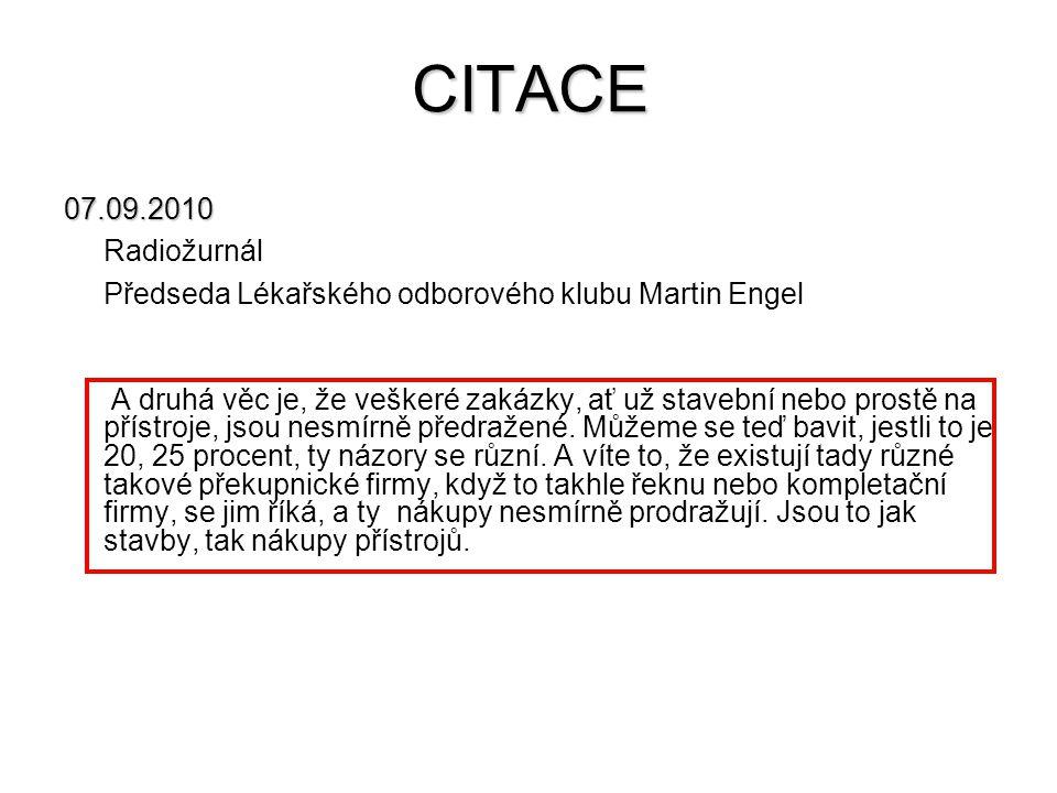 CITACE 07.09.2010. Radiožurnál. Předseda Lékařského odborového klubu Martin Engel.