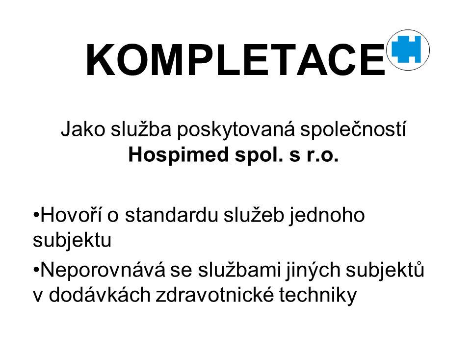 Jako služba poskytovaná společností Hospimed spol. s r.o.