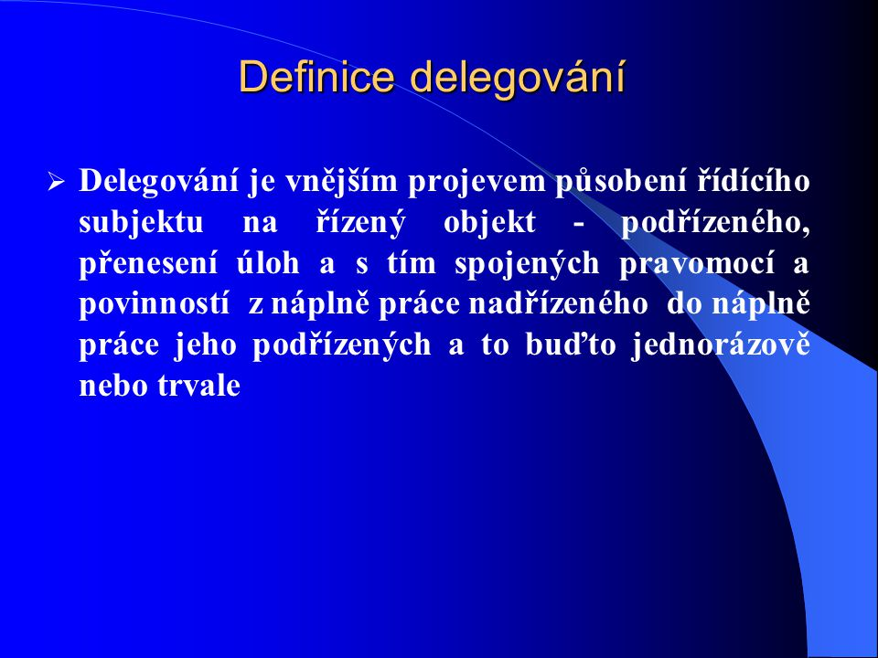 Definice delegování