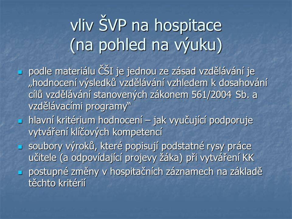 vliv ŠVP na hospitace (na pohled na výuku)