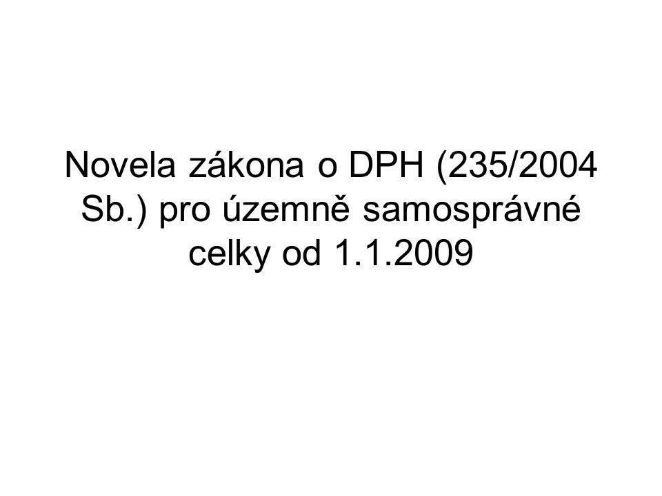 Novela zákona o DPH (235/2004 Sb. ) pro územně samosprávné celky od 1