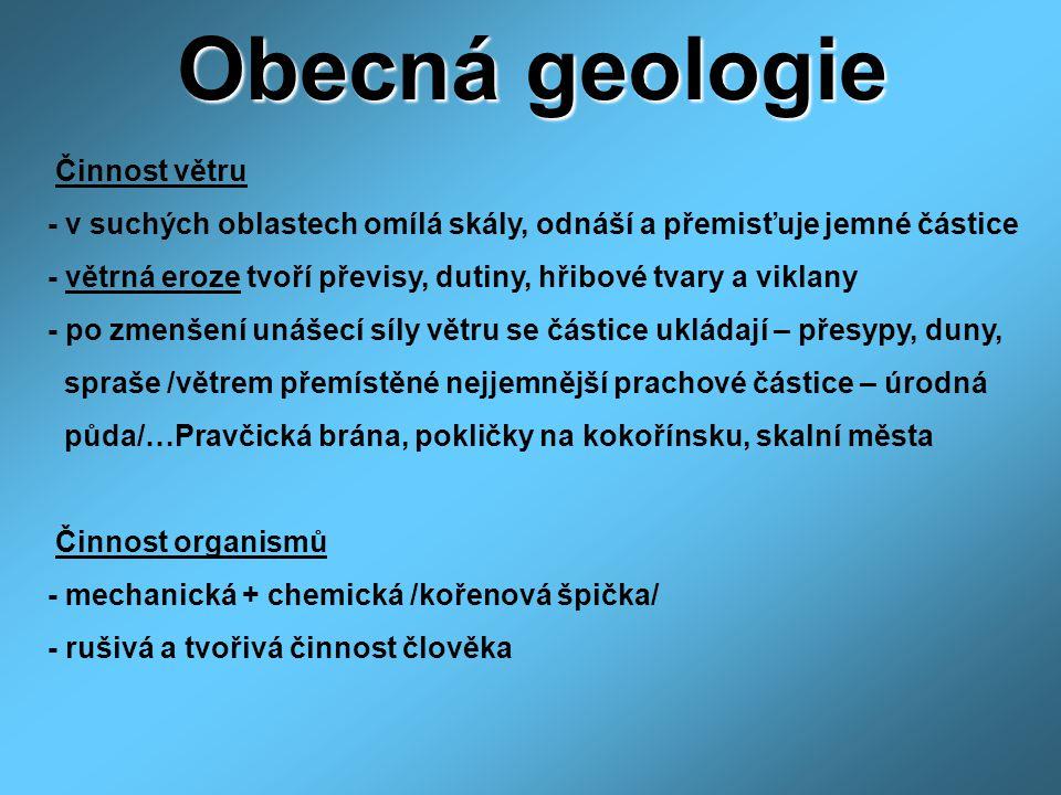 Obecná geologie Činnost větru