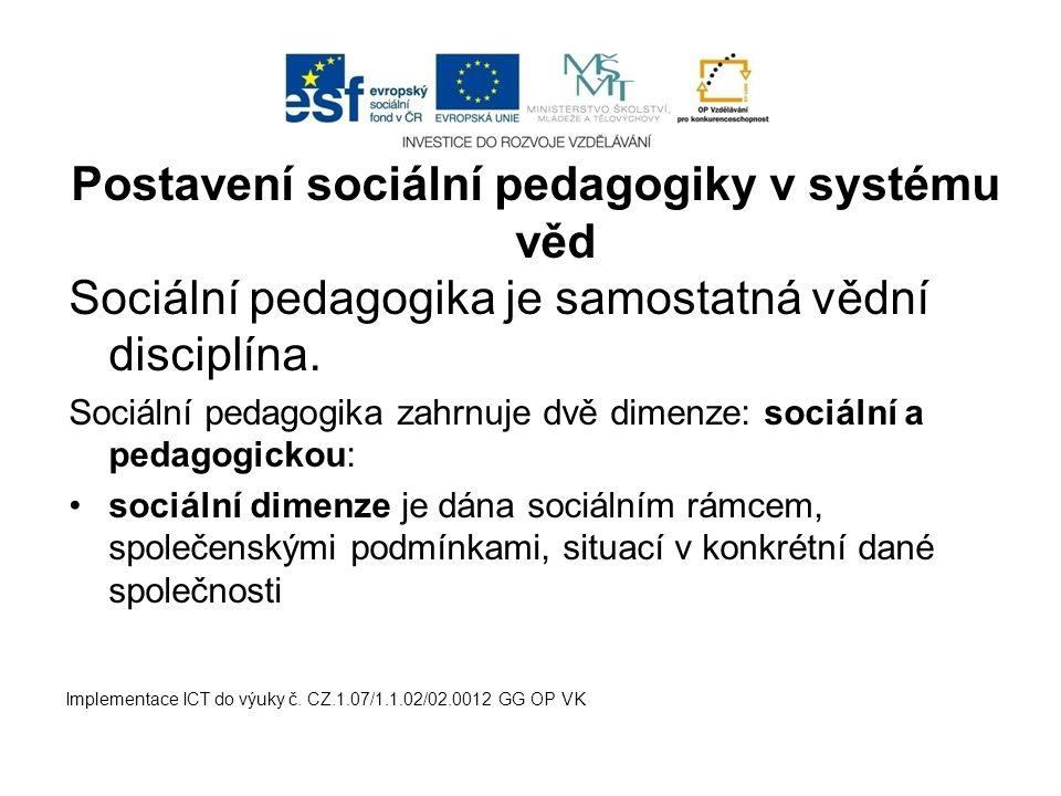 Postavení sociální pedagogiky v systému věd