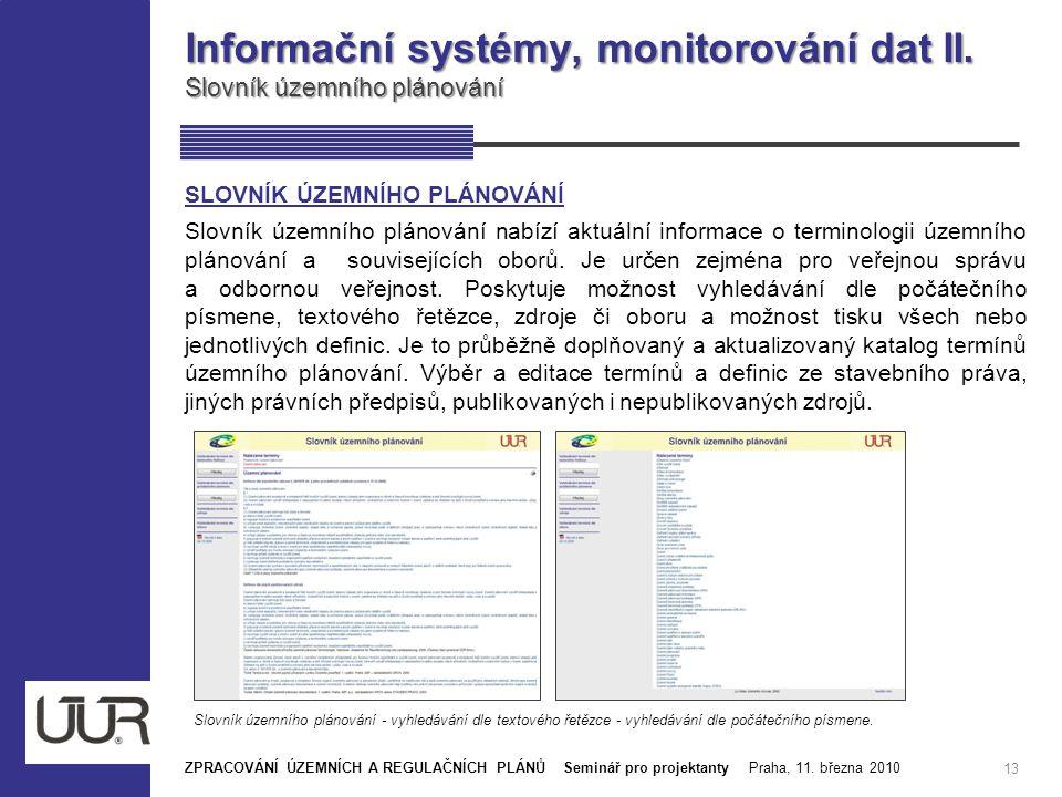 Informační systémy, monitorování dat II. Slovník územního plánování
