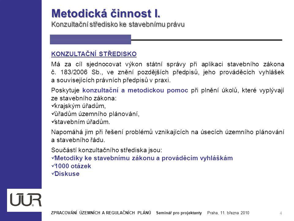 Metodická činnost I. Konzultační středisko ke stavebnímu právu
