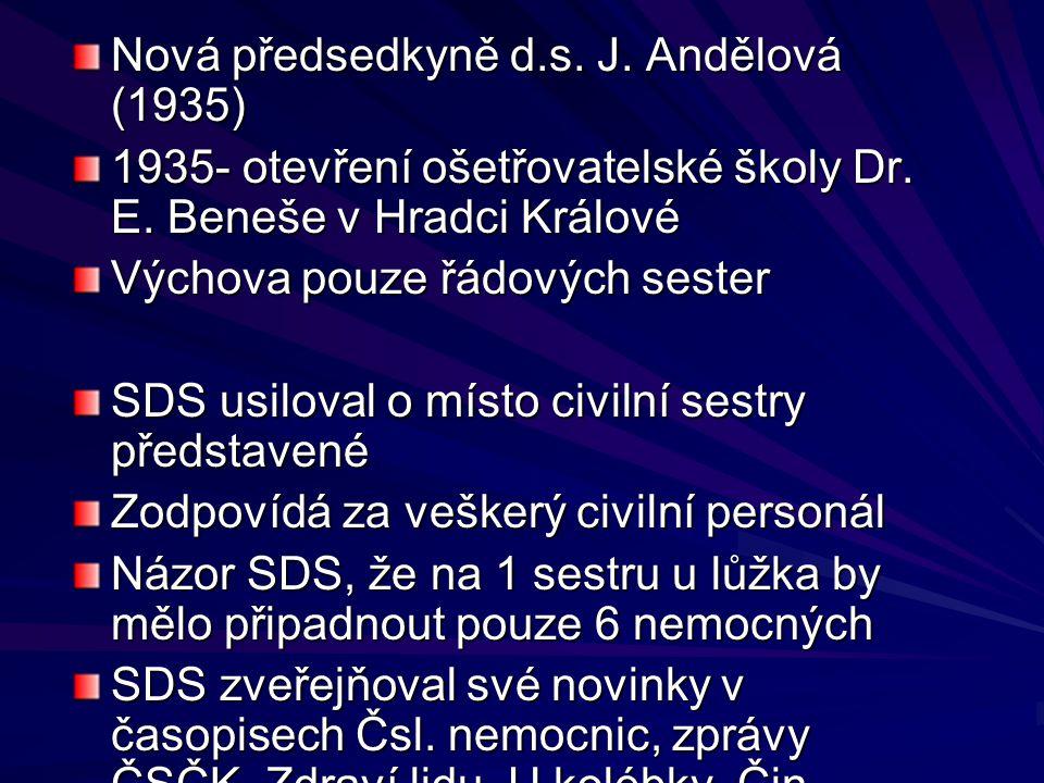 Nová předsedkyně d.s. J. Andělová (1935)