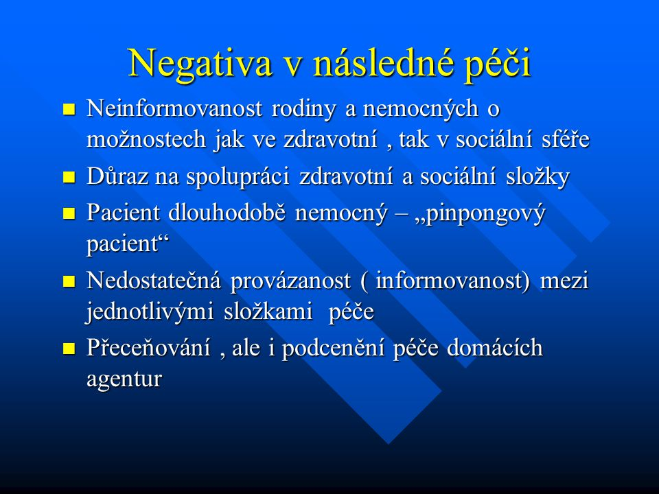Negativa v následné péči