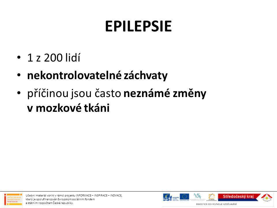 EPILEPSIE 1 z 200 lidí nekontrolovatelné záchvaty