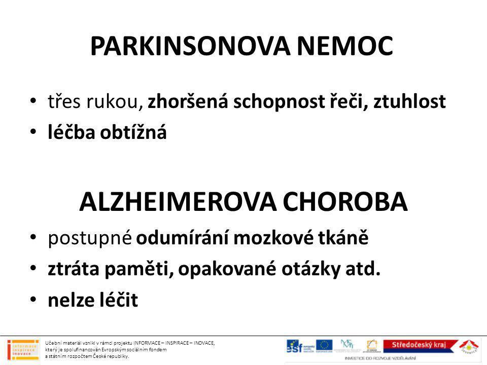 PARKINSONOVA NEMOC ALZHEIMEROVA CHOROBA